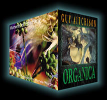 Organica and Moments of Epiphany