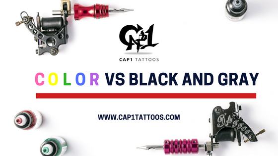 6cfec2dde27c5 ... informed decision on which to go with, Cap1 Tattoos in Denton, Texas is  sharing the pros and cons of getting a color tattoo vs. a black and gray  tattoo.