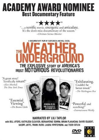the weatherman and the weather underground documentary The weather underground organization (wuo), or weathermen is a  bill  siegel produced a documentary about the weather underground.