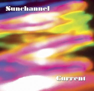 Sunchannel: Current (whole album)