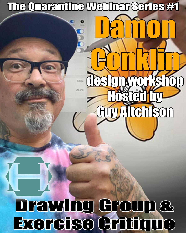 Damon Conklin - Quarantine LIVE Webinar Workshop