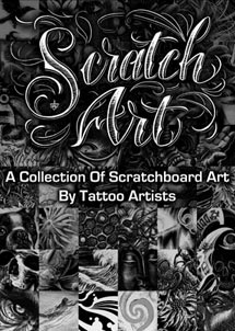 Scratch Art: A Collection of Scratchboard Art by Tattoo Artists